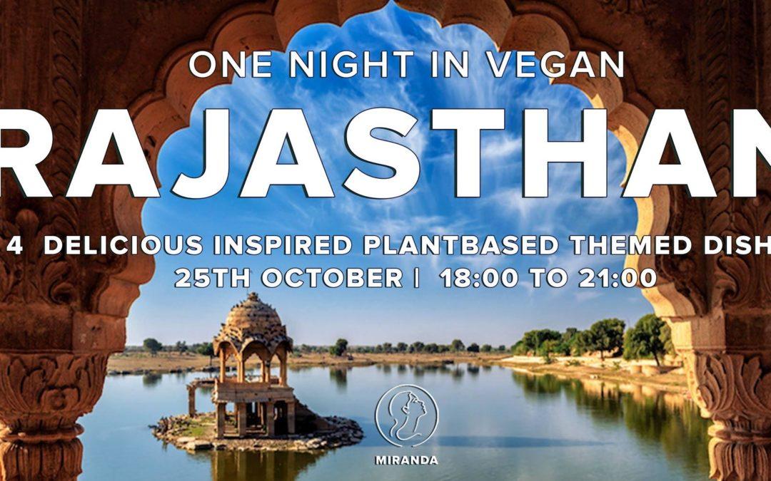 One  Night in Vegan Rajasthan